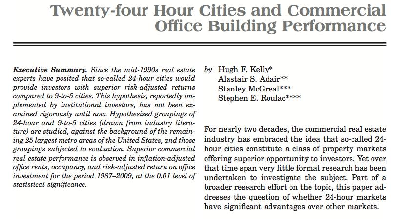 "Kelly, Hugh F., et al. ""Twenty-four Hour Cities and Commercial Office Building Performance.""  Journal of Real Estate Portfolio Management  19.2 (2013): 103-120."