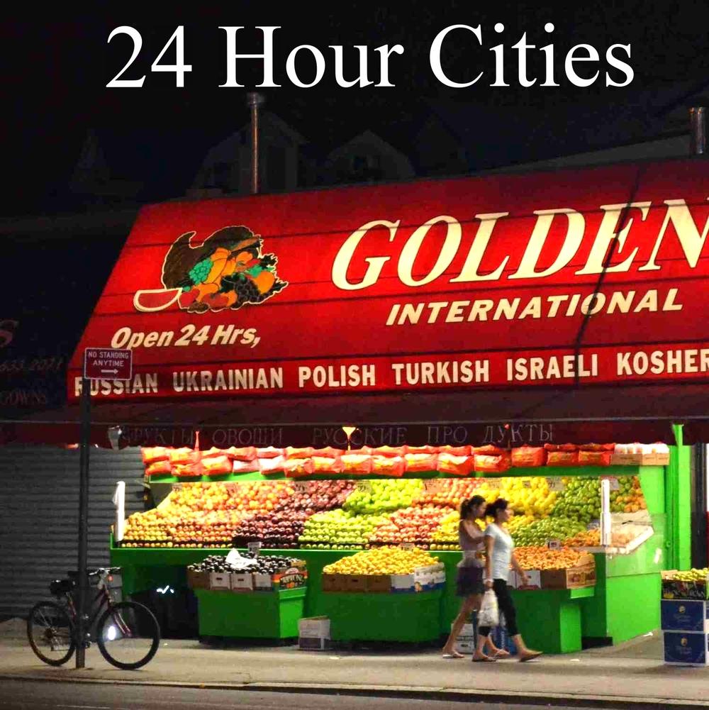 24 Hour Cities