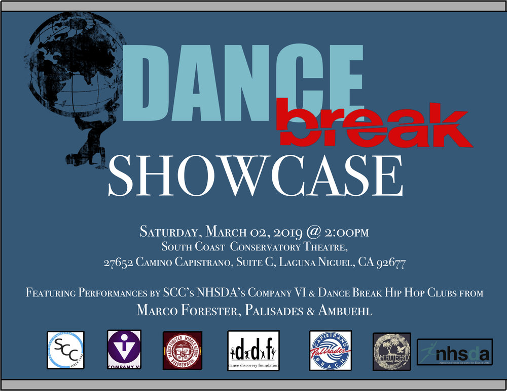 Dance Break - Date: Saturday, March 02, 2019Time: 2:00pm What: Dance Break Showcase with performances by Company VI, Ambuehl, Palisades and Marco Forester Hip Hop Clubs. Choreography by Michael Gabb, Caitlin Barfield, Sydney Himes and Isabella Williams. Location: South Coast Conservatory Theatre, 27652 Camino Capistrano, Suite C, Laguna Niguel, California 92677Price: $10 General Admission
