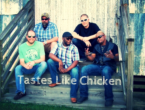 Tastes Like Chicken - Southern Rock - Americana - Soul