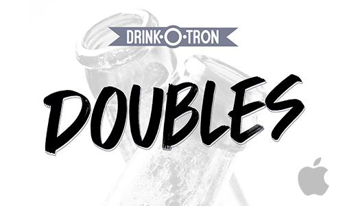 drinkotron-doubles.jpg