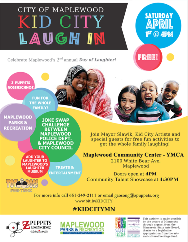 Join us all for the Laugh IN, April 1st 4-6 pm at the Maplewood Community Center/MCC!
