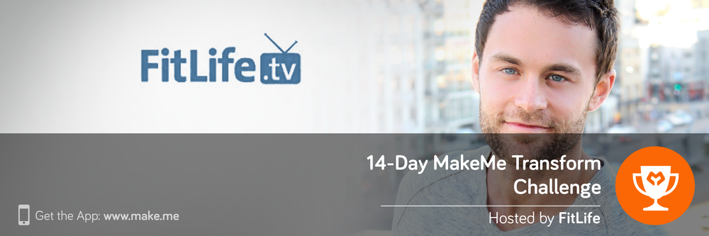 14-Day MakeMe Transform Challenge by FitLife.tv