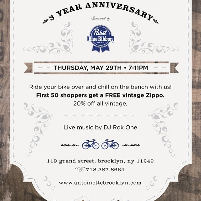 We made it!!  Come celebrate our third year on #Grand St !  PBR's all night long & music by DJ Rok One.  First 50 customers receive a FREE vintage zippo lighter.  20% off all #vintage .  #antoinettevintage #williamsburg #brooklyn #madeinusa #pabstblueribbon #PBR (at Antoinette)