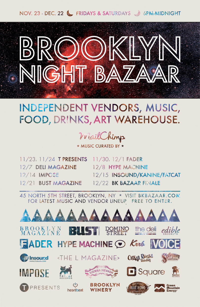 "We are so excited to announce that the shop is part of the Brooklyn Night Bazaar this year! Kick off is next weekend which is also ""Black Friday"" & ""Small Business Saturday"" so come out to show your support and SHOP LOCAL & SUPPORT SMALL BUSINESSES. The event will be held every weekend from 6pm til Midnight until December 22nd. Of course the shop will still be open with regular business hours at our Grand St. location but for some late night shopping, music & food come visit us at 45 North 5th St. Hope to see you here!"