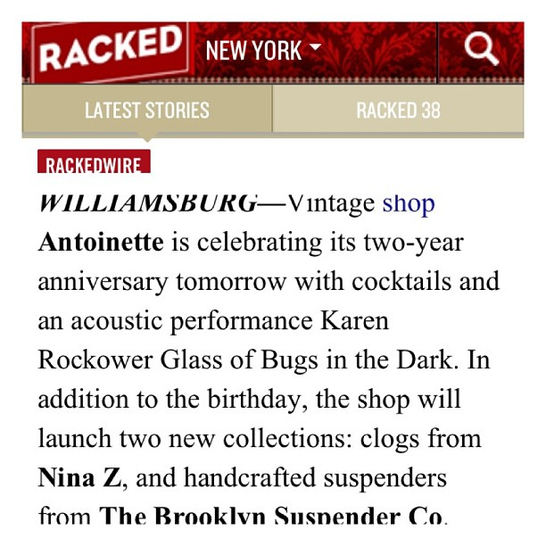 A whole lot of ❤ to you @rackedny for mentioning today's event! @ninaznyc @bugsinthedark #thebrooklynsuspenderco #antoinettevintage #vintage  (at Antoinette)