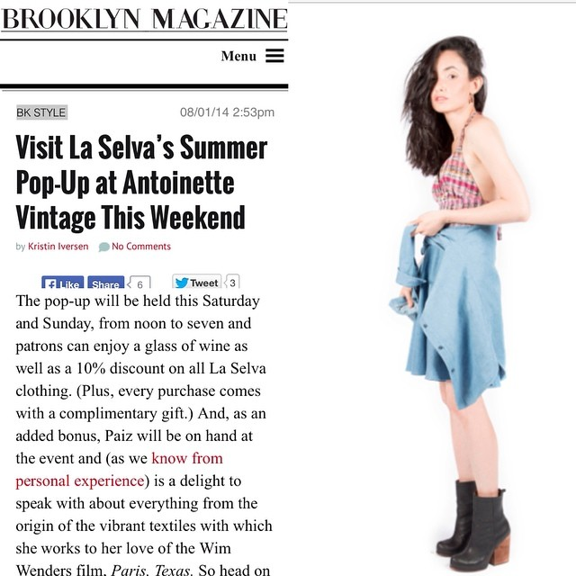 #BrooklynMagazine knows what's up this weekend. Join us at the shop for the @laselvaclothing #popup happening today and tomorrow! #antoinettevintage #laselvaclothing #guatemela #vintage #heirloom #madeinusa #madeinnyc #oneofakind #ootd #summerstyle #williamsburg #brooklyn #thriftandstyle  (at Antoinette)
