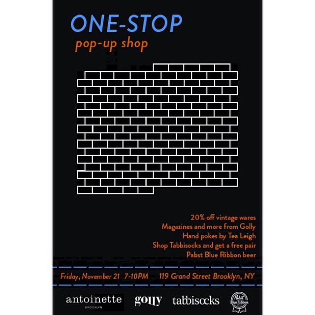 Come join us next Friday, Nov. 21st (7-11pm) along with the Golly Girls, Tea Leigh & Tabbisocks for the One-Stop Pop-Up Shop at Antoinette! The inaugural issue of @gollymagazine will be for sale at the party, as well as Hand pokes by #Brooklyn artist @tealeigh In addition, @tabbisocks will be giving away a free pair of tights with every purchase. And as always at every event, we're offering 20% off all #Vintage along with libations and refreshments! 🙌 #antoinettevintage #GollyMagazine #TeaLeigh #tabbisocks #pbrnyc #madeinusa #oneofakind #williamsburg #thriftandstyle #popup (at Antoinette)
