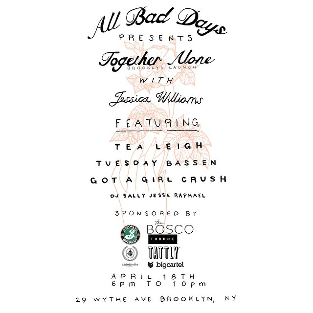 We are so stoked to be part of an event put together by the baddest babes around… Saturday, April 18th the gals from @allbaddays , @gotagirlcrush & one of our besties @tealeigh , amongst others are throwing an event you can't miss! 👯💋 #TogetherAlone #BKBrew #AllBadDays #TeaLeigh #AntoinetteVintage (at Williamsburg Brooklyn)