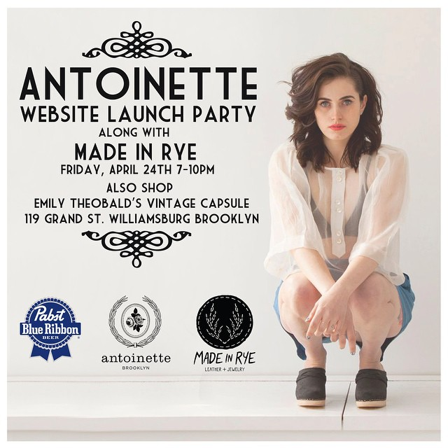 Come celebrate this Friday, April 24th 7-10pm the launch of our website along with #MadeInRye ,our newest #Brooklyn designer part of the #Antoinette family. Also, come view a #Vintage capsule collection exclusively sold on the website styled by Brooklyn babe Emily Theobald. Let's toast to www.antoinettebrooklyn.com Made In Rye & Emily. 💥The site goes LIVE this Friday!💥 (at antoinette)
