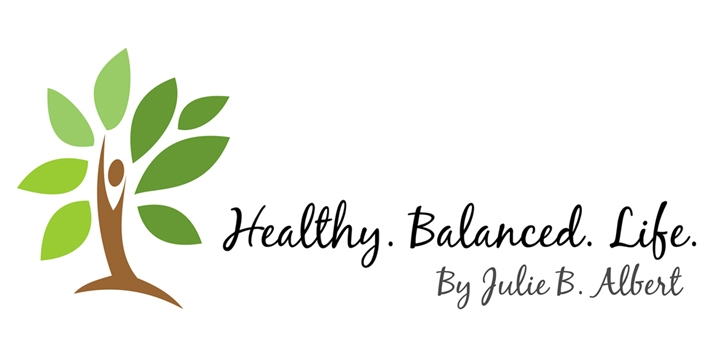 Healthy.Balanced.Life. by Julie B. Albert