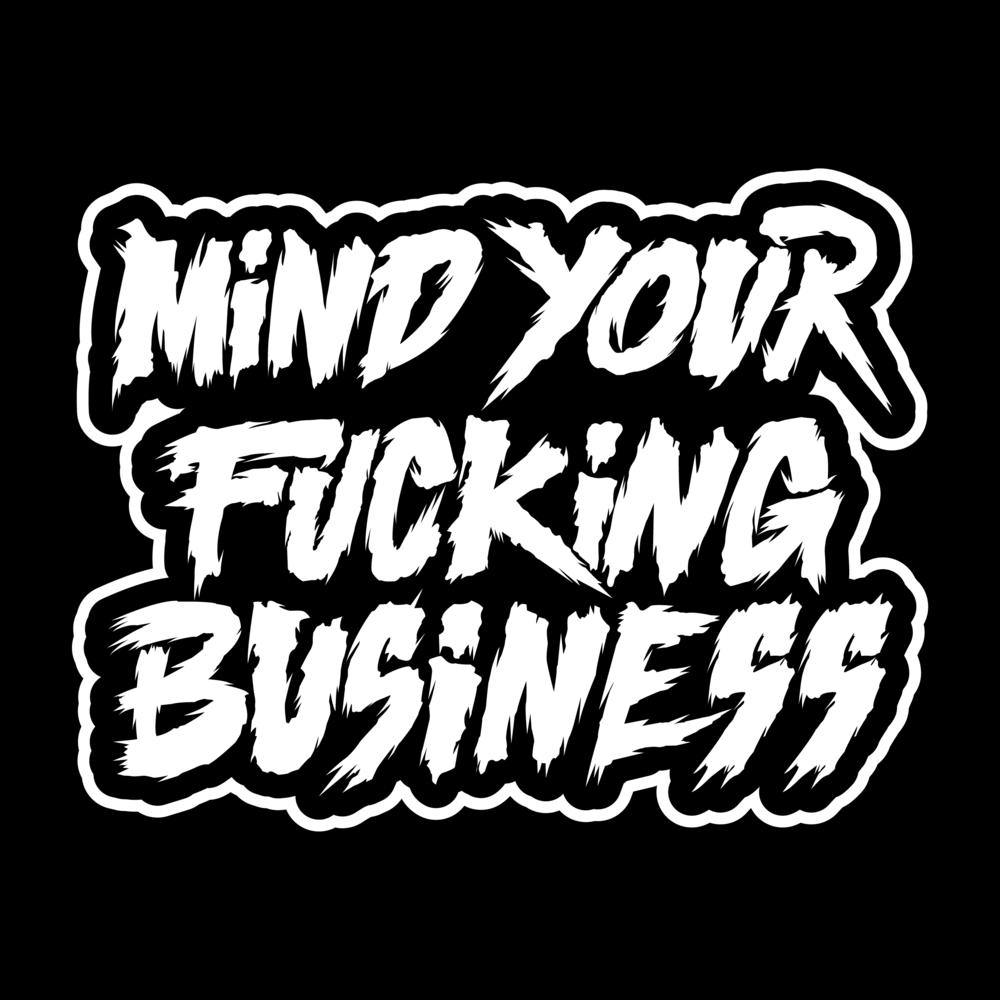 defconpropaganda-mindyourfuckingbusiness-patch-design-vector-illustration-roberto-orozco-design-orozcodesignstudio-black-white.jpg