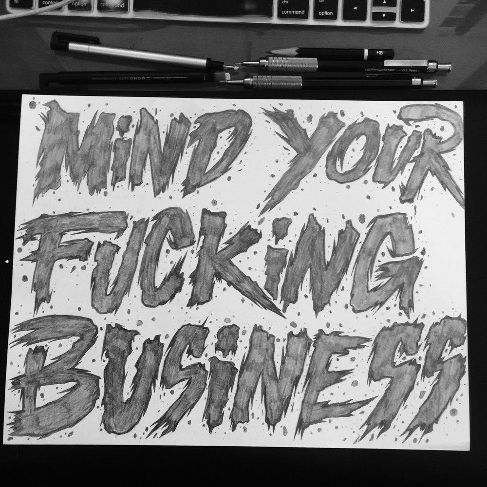 defconpropaganda-mindyourfuckingbusiness-patch-design-illustration-roberto-orozco-design-orozcodesignstudio-pencil-sketch.jpg