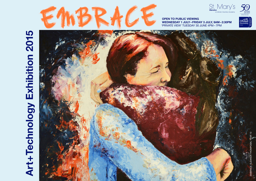 The poster for our exhibition. Beautiful painting by Eleanor Thompson, Year 13 entitled Embrace