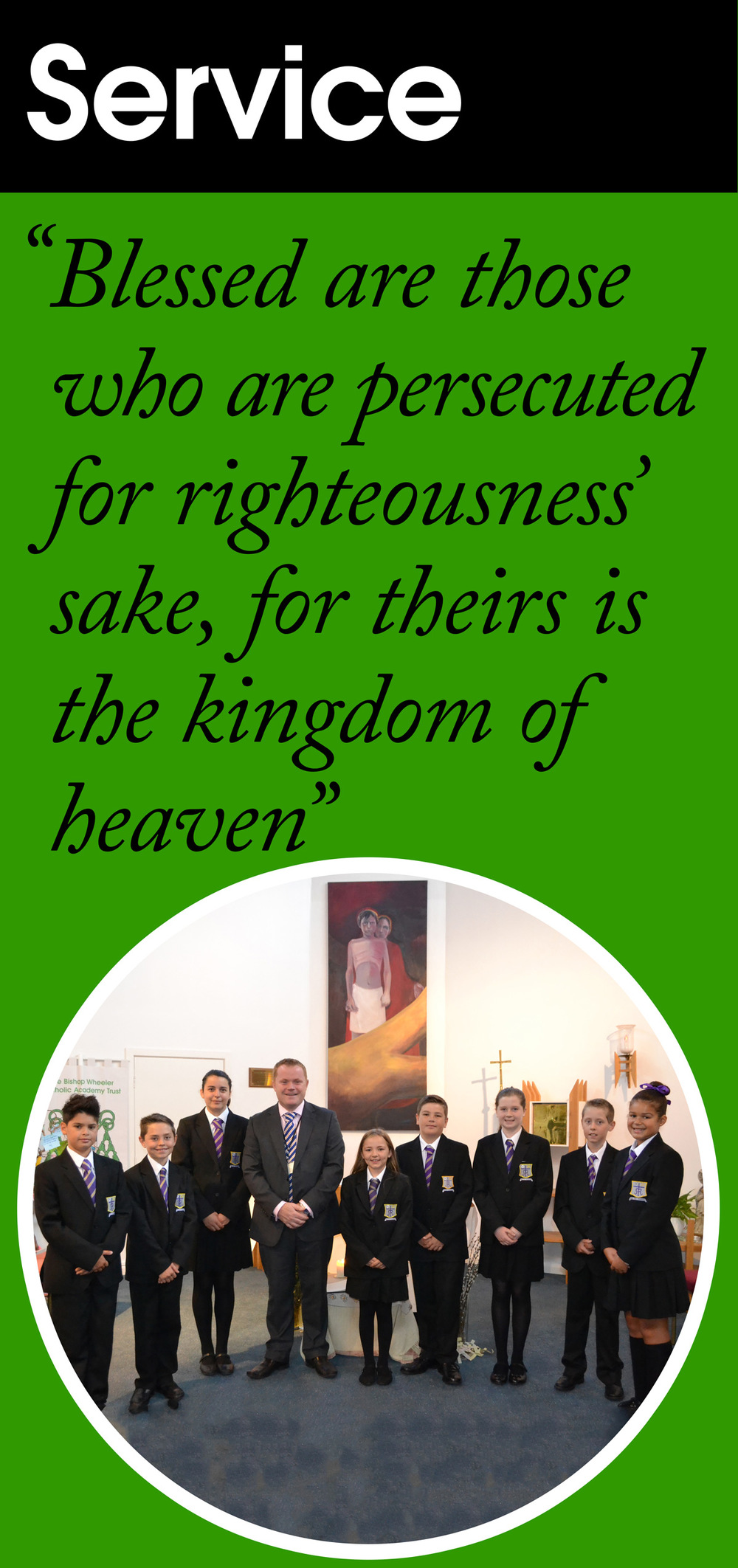 "Service: ""Blessed are those who are persecuted for righteousness' sake, for theirs is the kingdom of heaven"""