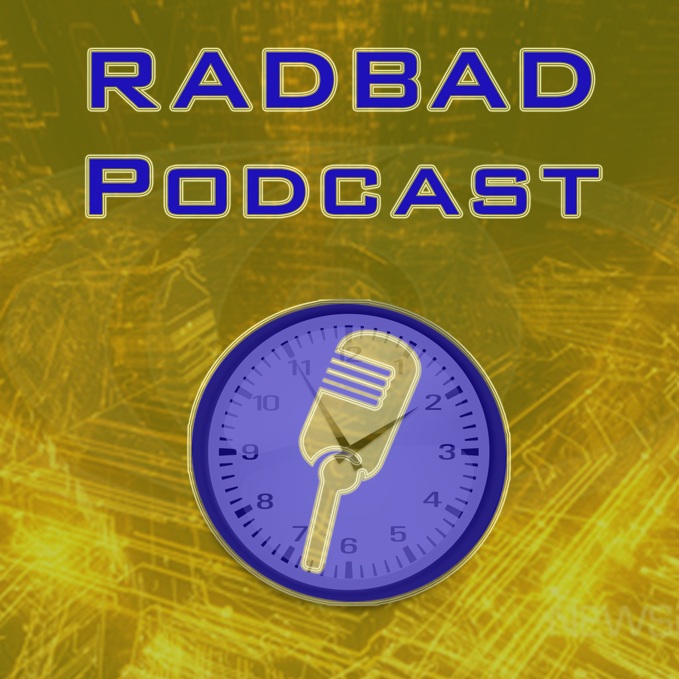 RadBad Podcast - RadBad Productions