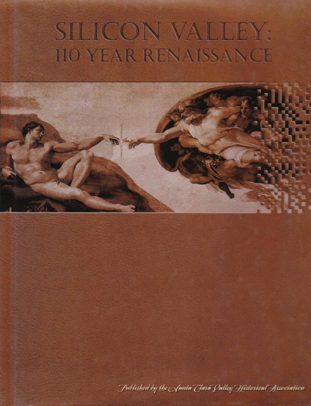 Silicon Valley 110 Year Renaissance Book