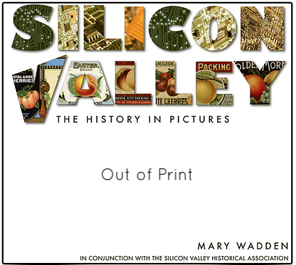 Silicon Valley The History in Pictures book