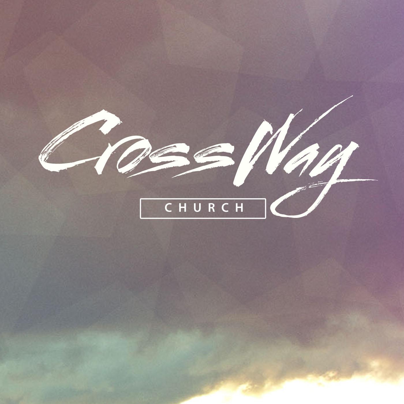 Podcast - CrossWay Church