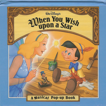 WALT DISNEY'S WHEN YOU WISH UPON A STAR   Disney Press