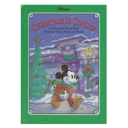 DISNEY'S CHRISTMAS IS COMING   Disney Press