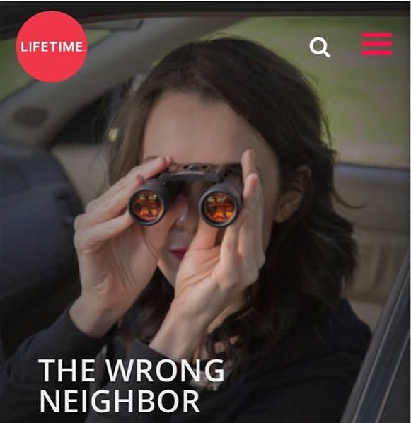The Wrong Neighbor / Lifetime Movie  - Ashlynn stars as