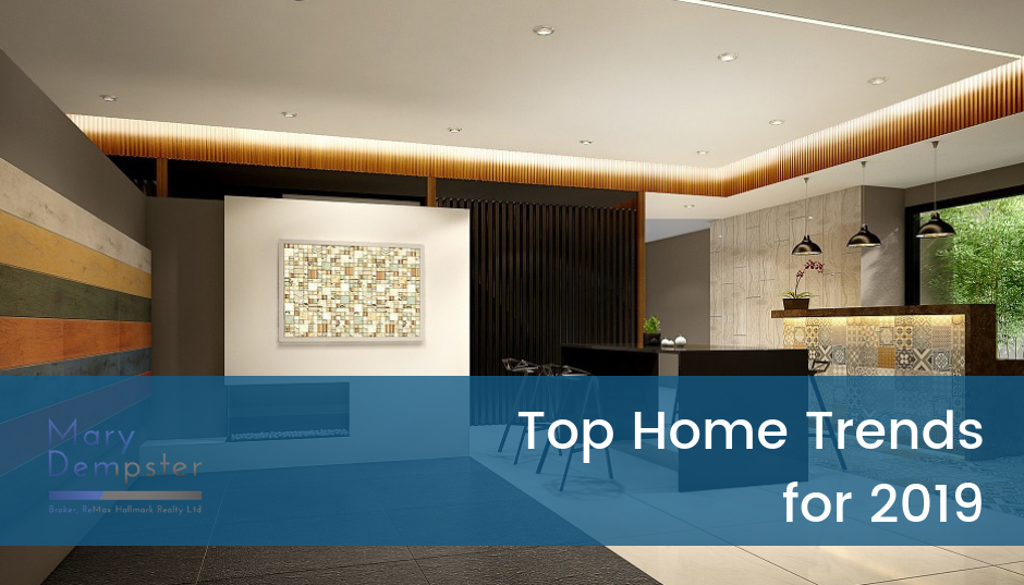 Top Home Trends in Toronto for 2019