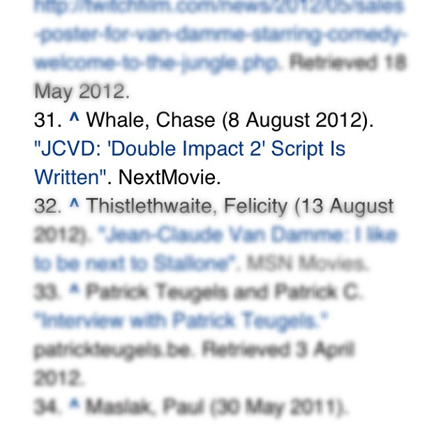 "One of my pieces on Jean-Claude Van Damme made it to his Wikipedia page - ""Notes"" #31, very bottom. #Neat."