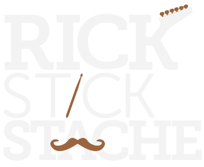 Rick, Stick & The Stache | Official Band Site
