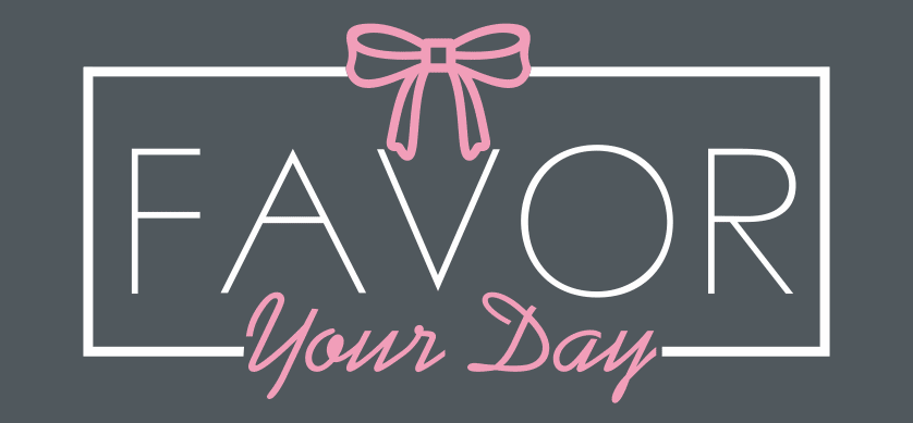 Favor Your Day