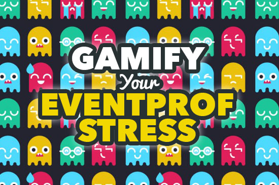 Gamify Your EventProf Stress.png