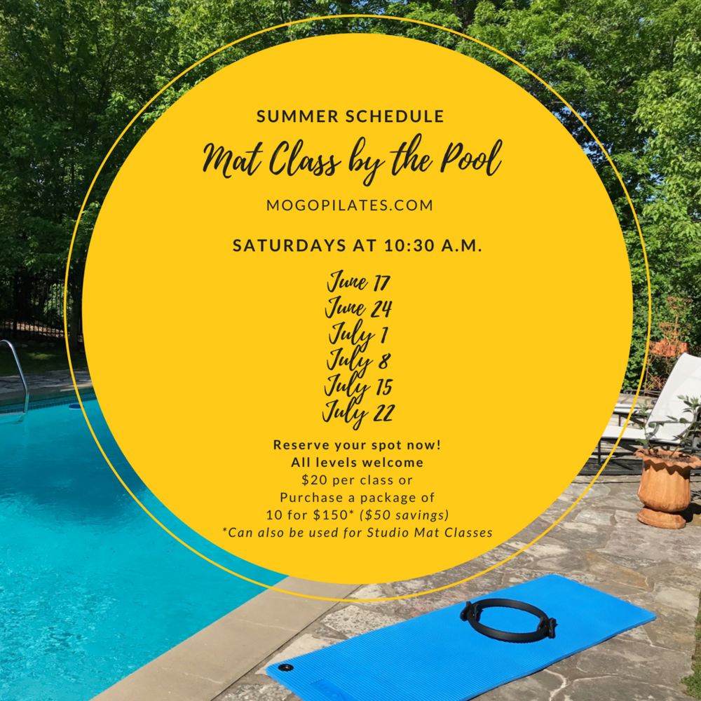 Summer schedule for mat class by the pool at mogo pilates. contact mogopilates@gmail.com to reservce your spot.
