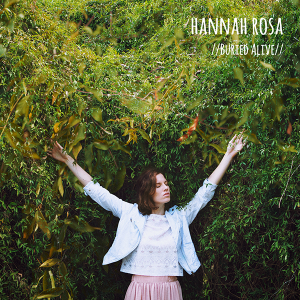 Hannah Rosa Buried Alive EP