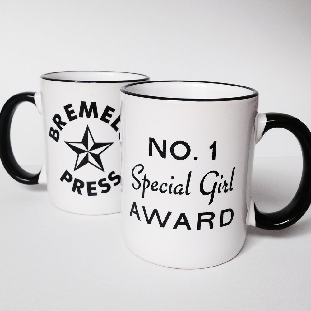 Number_one_special_girl_award_mug_based_on_handset_type_letterpress_bremelo_press_seattle.jpg