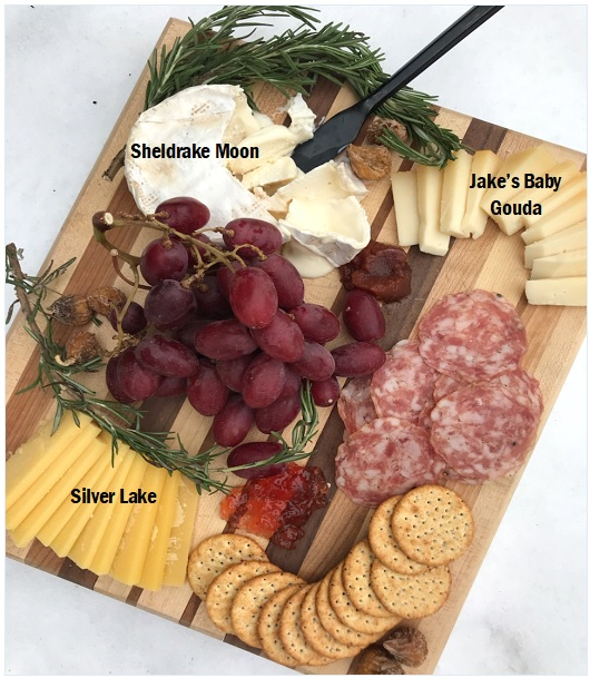 Choose   a Soft Cheese -  Lively Runs Sheldrake Moon, a Brie style cheese   A Semi Soft Cheese -  Jake's Baby Gouda   A Hard Cheese -  East Hill Creamery's Silver Lake