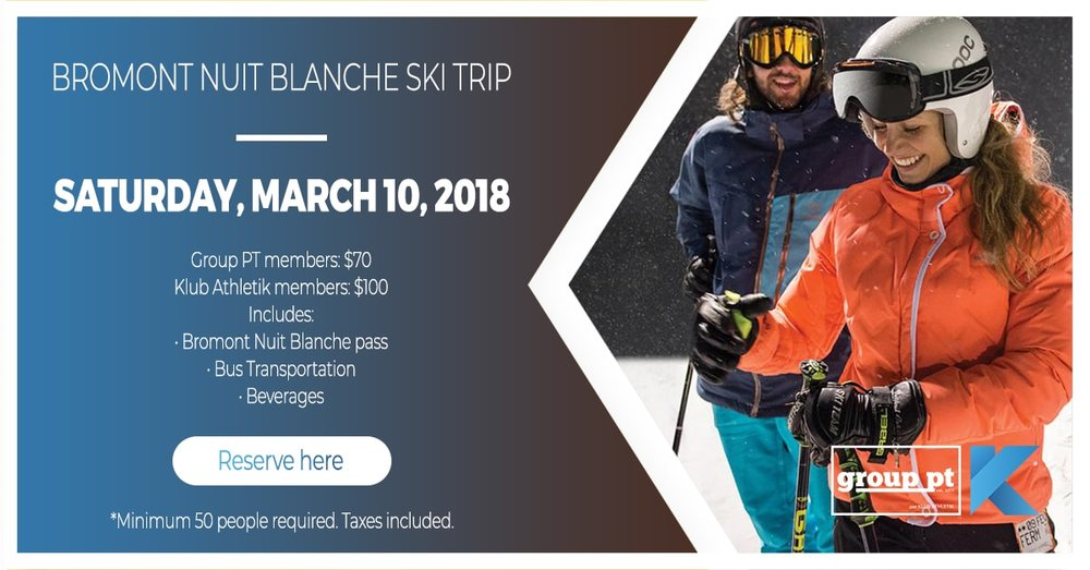 Bromont nuit blanche ski trip klub athletik griffintown gym montreal