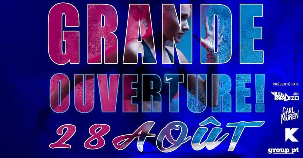 GRANDE OUVERTURE 28 AOUT