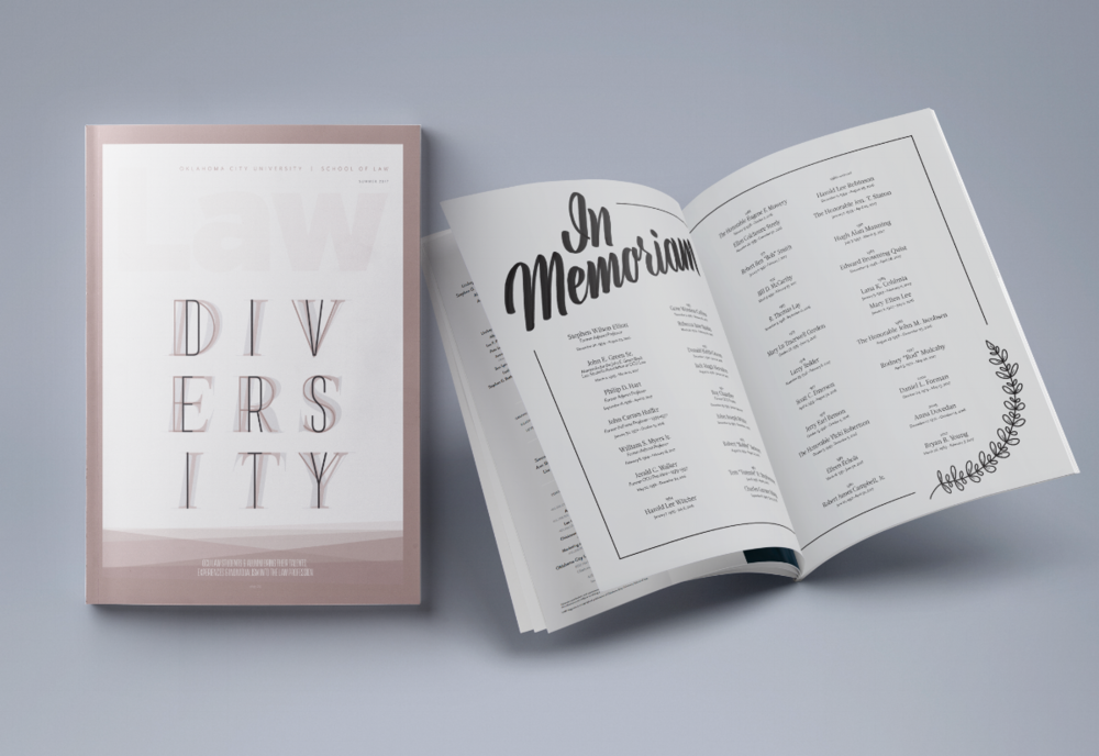 "Winner 2018 American Advertising Award a.k.a. ADDY Client: Oklahoma City University School of Law Art Direction & Design: Amy Fuller Type: Editorial Custom ""In Memoriam"" lettering and illustrative element by me"