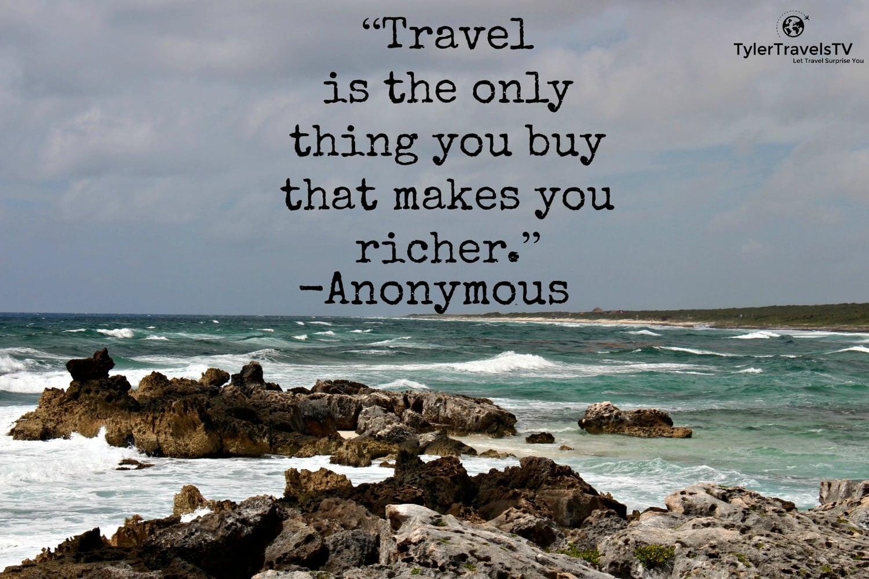 Top 25 Travel Quotes Tylertravelstv