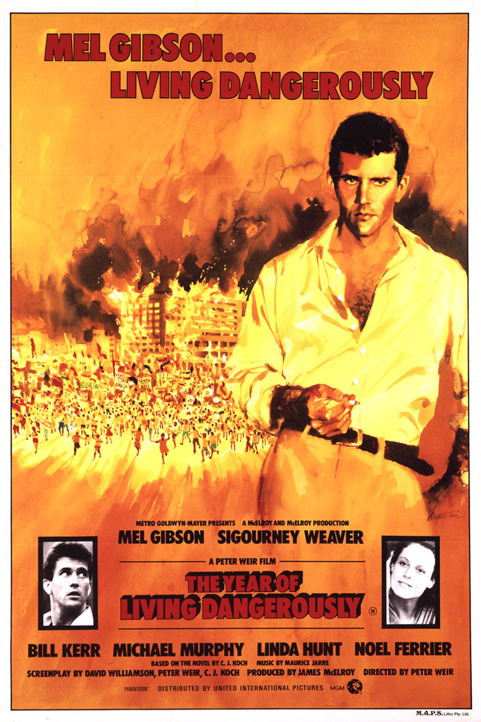 Mel Gibson Year of Living Dangerously Year of Living Dangerously
