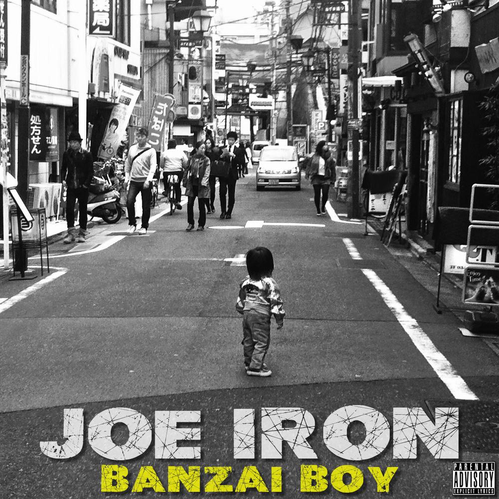 JOEIRON Banzai Boy Mixtape