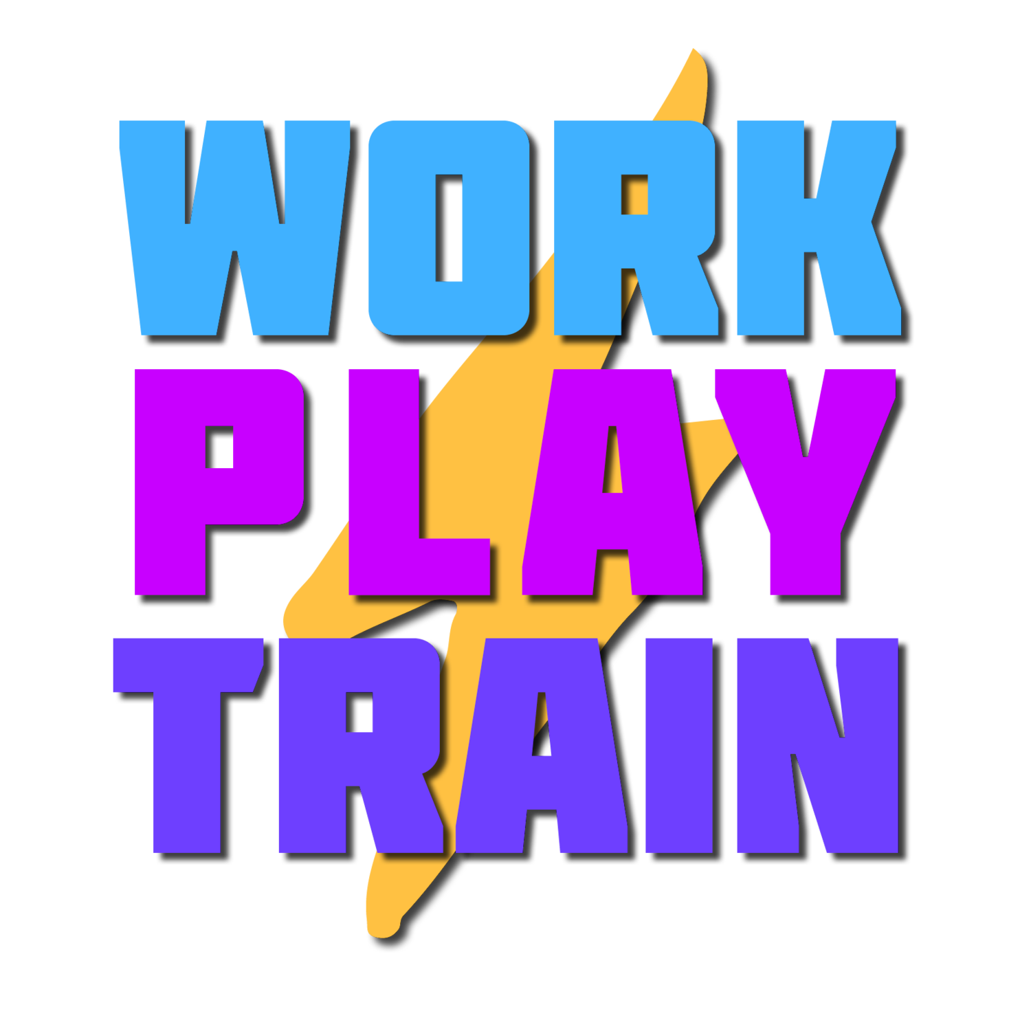 Work. Play. Train.