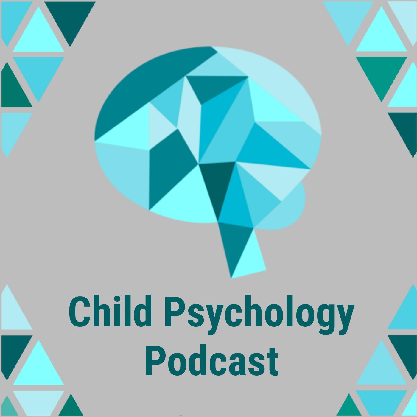 Child Psychology Podcast