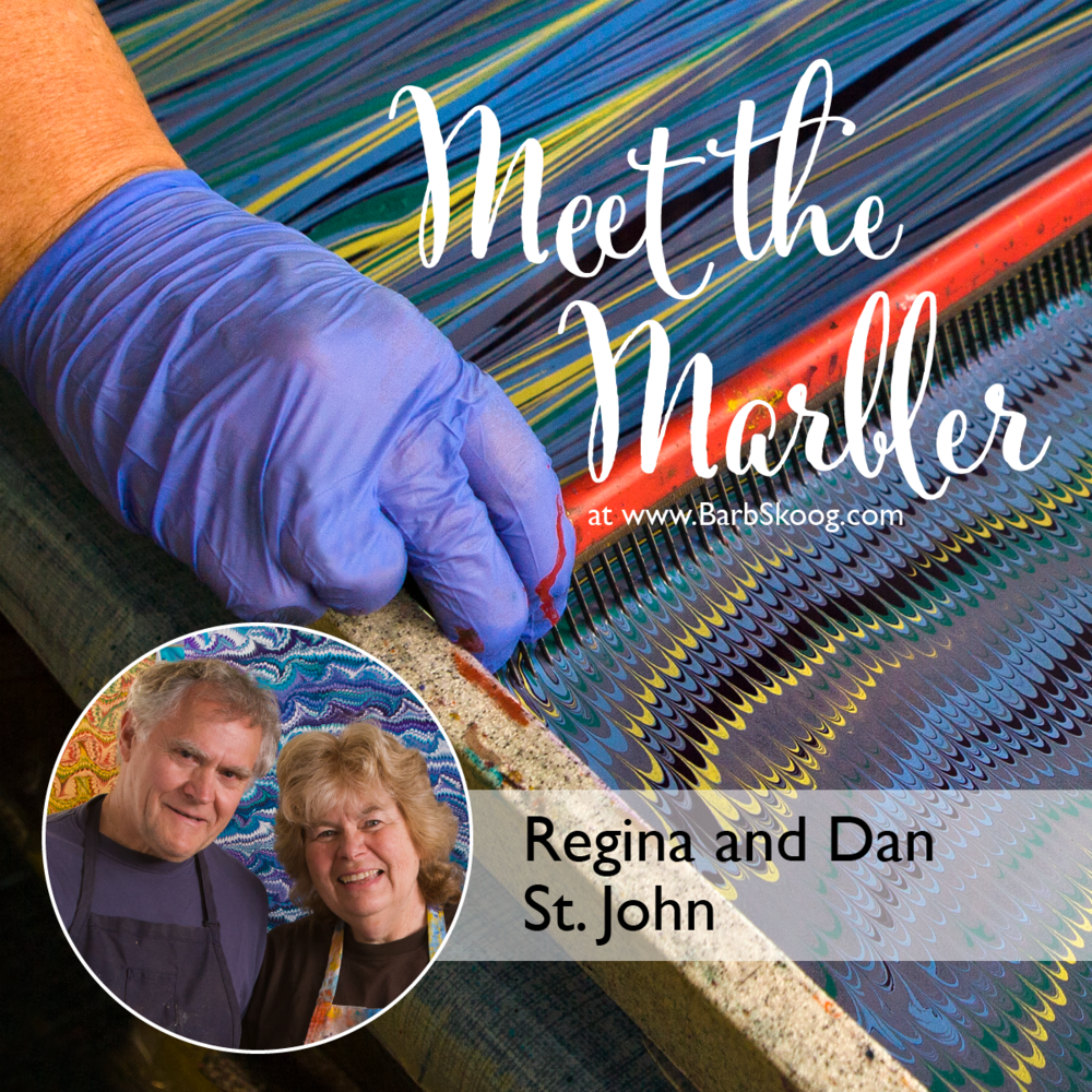 Meet the Marbler: Regina and Dan St. John