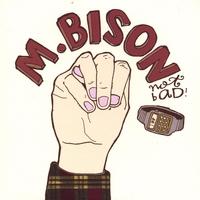 Copy of M.Bison (2007)