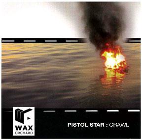 Copy of Pistol Star - Crawl - (2005)