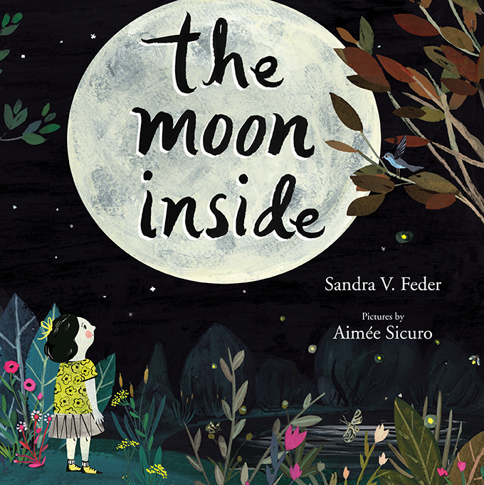 The Moon Inside, Groundwood Books (Fall 2016)