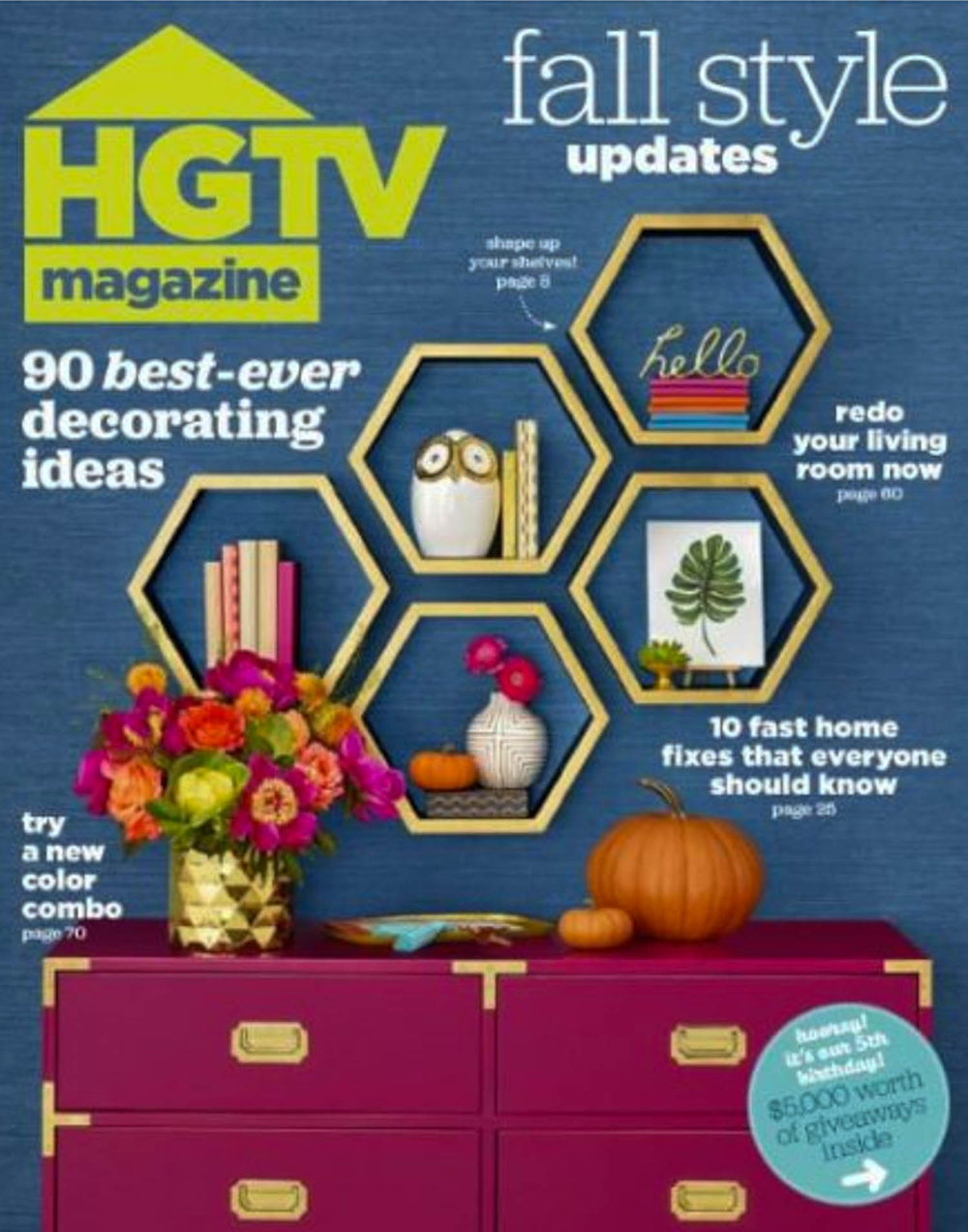 FEATURED IN october 2016 HGTV MAGAZINE, pg 153