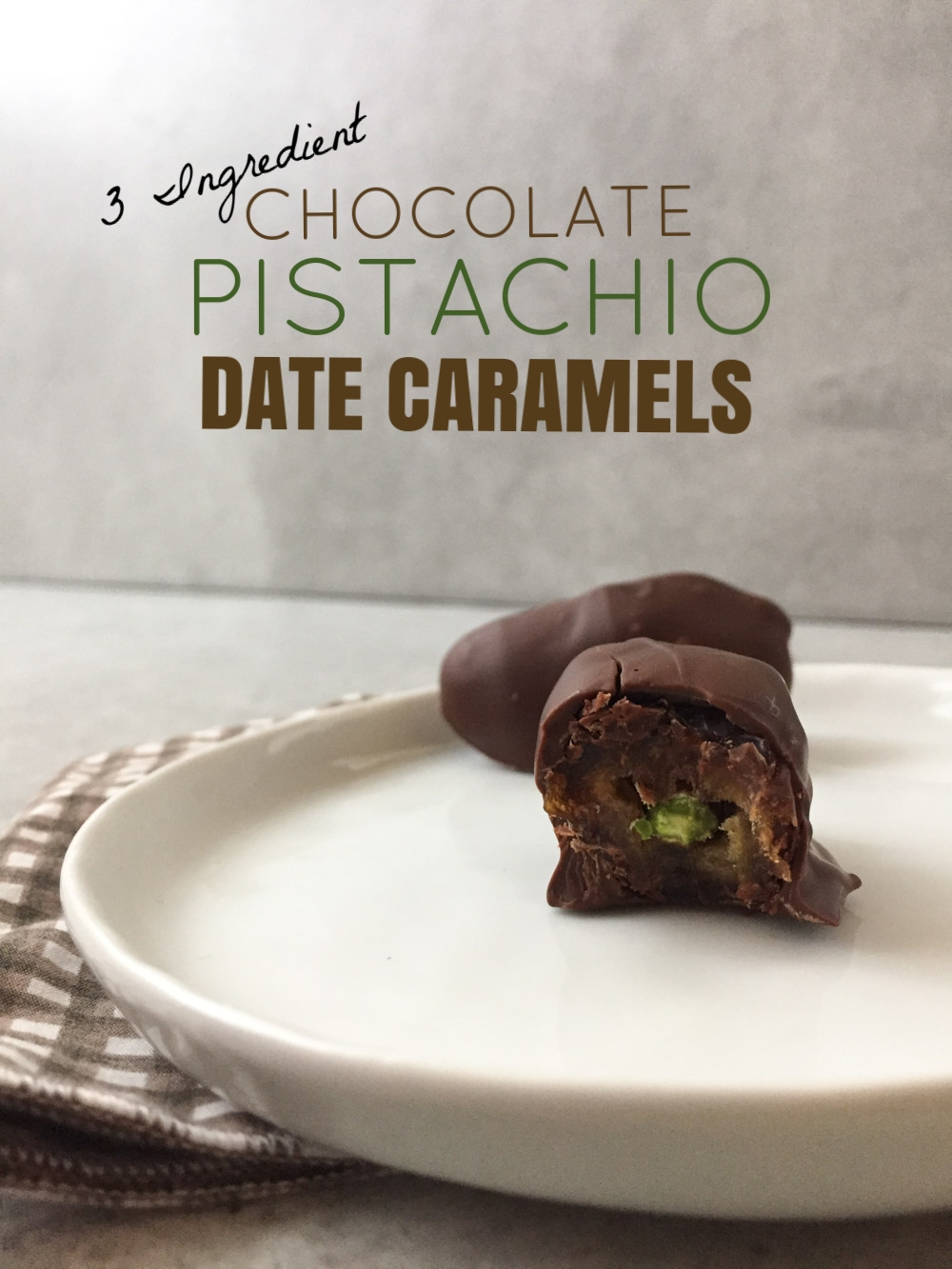 Easy Chocolate Pistachio Date Caramels. Just 3 ingredients!
