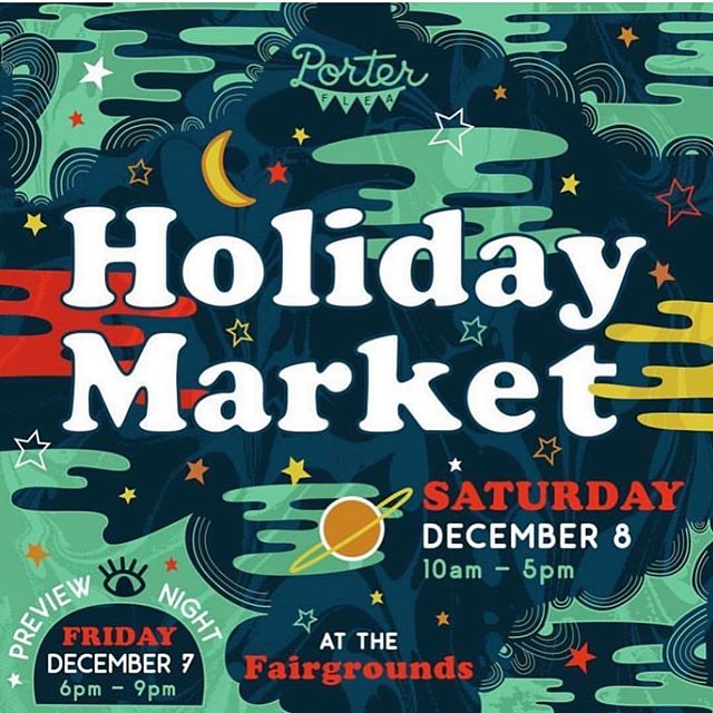 Plans this weekend? Make sure you shop local at the @porterflea Holiday Market! Hope to see some of you tonight at the preview or Saturday 10-5! 🛍